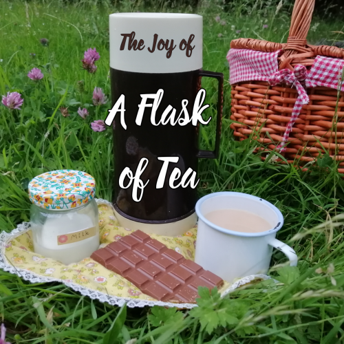 The Joy of A Flask Of Tea!